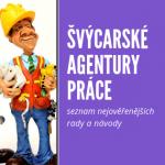 Švýcarské pracovní agentury, vše co byste měli vědět a udělat před hledáním práce