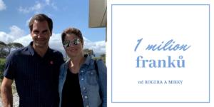 roger a mirka federer 1 milion franků